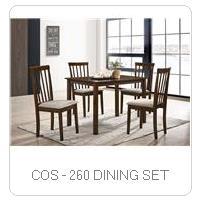 COS - 260 DINING SET